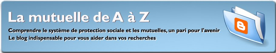 La mutuelle de A à Z - Guide mutuelle